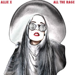 All the Rage by Allie X