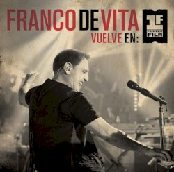 Franco de Vita - Te Pienso Sin Querer